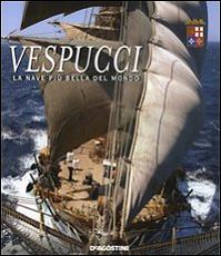 Vespucci. La nave più bella del mondo-9788841832899g.jpg